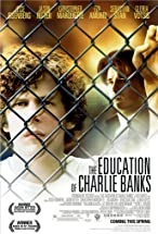 Primary image for The Education of Charlie Banks