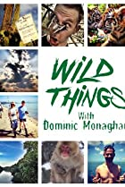 Image of Wild Things with Dominic Monaghan