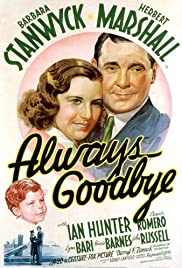 Always Goodbye (1938) Poster - Movie Forum, Cast, Reviews