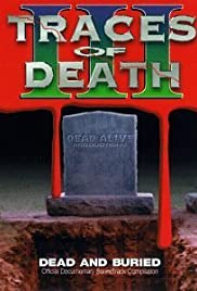 Traces of Death III (1995) Poster - Movie Forum, Cast, Reviews