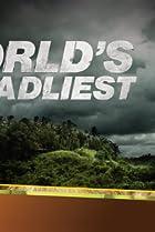 Image of World's Deadliest