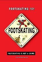 Footskating 101