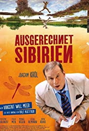 Ausgerechnet Sibirien(2012) Poster - Movie Forum, Cast, Reviews