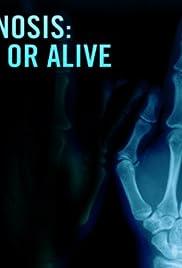 Diagnosis: Dead or Alive Poster