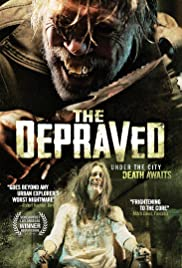 The Depraved (2011) Poster - Movie Forum, Cast, Reviews