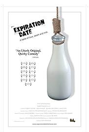 Expiration Date(2006) Poster - Movie Forum, Cast, Reviews