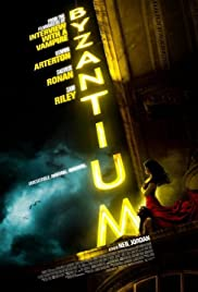 Byzantium (2012) Poster - Movie Forum, Cast, Reviews