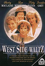 The West Side Waltz (1995) Poster - Movie Forum, Cast, Reviews