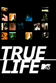 True Life Poster - TV Show Forum, Cast, Reviews