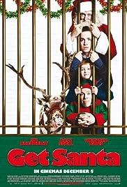 Get Santa(2014) Poster - Movie Forum, Cast, Reviews
