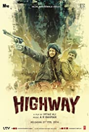 Highway (2014) Poster - Movie Forum, Cast, Reviews