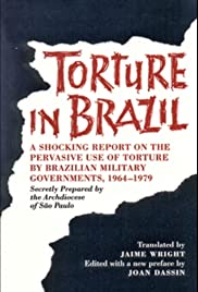 Brazil: A Report on Torture Poster