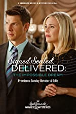 Signed Sealed Delivered The Impossible Dream(2015)