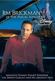 Jim Brickman at the Magic Kingdom: The Disney Songbook Poster