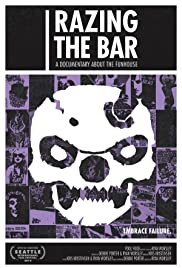 Razing the Bar: A Documentary About the Funhouse Poster