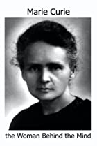 Image of Marie Curie: The Woman Behind the Mind