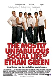The Mostly Unfabulous Social Life of Ethan Green (2005) Poster - Movie Forum, Cast, Reviews