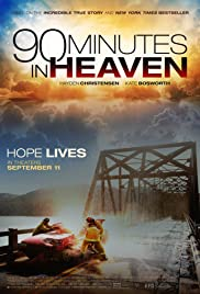 90 Minutes in Heaven (2015) Poster - Movie Forum, Cast, Reviews