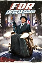 Image of FDR: American Badass!