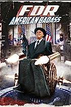 FDR: American Badass! (2012) Poster