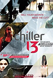 Chiller 13: The Decade's Scariest Movie Moments Poster