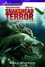 Snakehead Terror