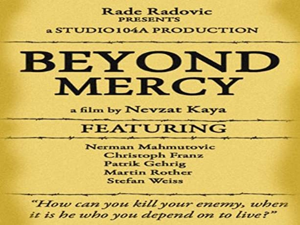 Beyond Mercy (2007)