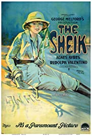 The Sheik (1921) Poster - Movie Forum, Cast, Reviews