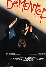 Demented(1980) Poster - Movie Forum, Cast, Reviews