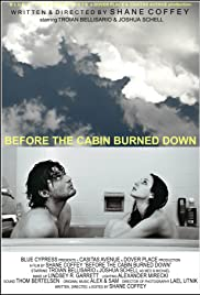 Before the Cabin Burned Down Poster