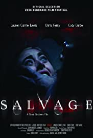 Salvage (2006) Poster - Movie Forum, Cast, Reviews
