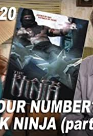 What's Your Number and The Black Ninja: Part 2 Poster