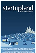 Startupland: A Documentary Film