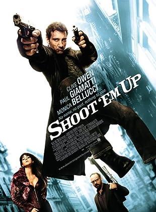 Shoot Em Up (2007)