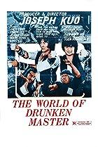 Image of World of the Drunken Master