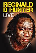 Reginald D Hunter Live