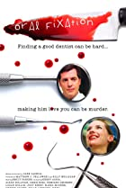 Oral Fixation (2009) Poster