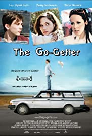 The Go-Getter (2007) Poster - Movie Forum, Cast, Reviews