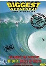Biggest Wednesday: Condition Black Poster