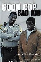 Image of Good Cop, Bad Kid