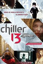 Chiller 13: Horror's Creepiest Kids Poster