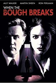 When the Bough Breaks (1994) Poster - Movie Forum, Cast, Reviews