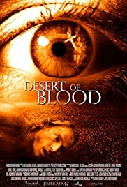 Desert of Blood (2008) Poster - Movie Forum, Cast, Reviews