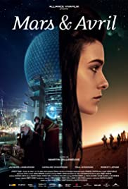 Mars et Avril (2012) Poster - Movie Forum, Cast, Reviews