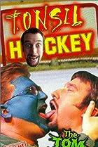 Image of Tom Green: Tonsil Hockey