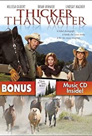 Thicker Than Water (2005) Poster - Movie Forum, Cast, Reviews