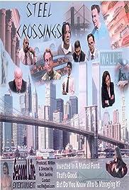 Steel Crossings Poster