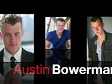 AUSTIN BOWERMAN THEATRICAL REEL