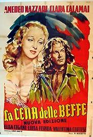 La cena delle beffe(1942) Poster - Movie Forum, Cast, Reviews