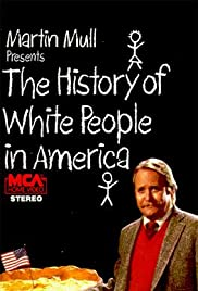 The History of White People in America (1985) Poster - Movie Forum, Cast, Reviews